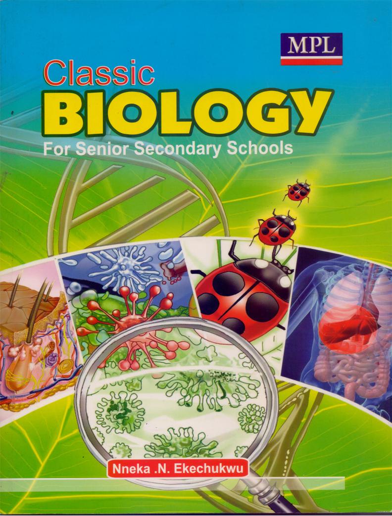 Classic Biology for Senior Secondary Schools